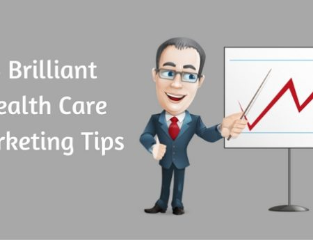 5 Brilliant Health Care Marketing Tips
