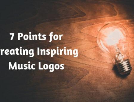 7 Points for Creating Inspiring Music Logos