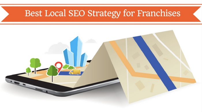 Best Local SEO Strategy for Franchises