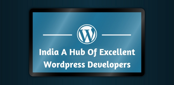 India A Hub Of Excellent WordPress Developers