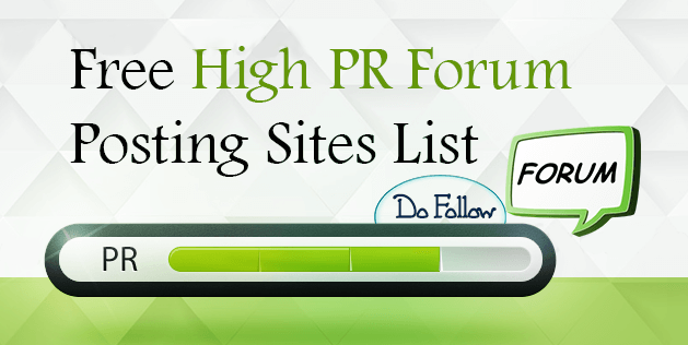 List of High PR 50+ Dofollow Forum Posting Site List