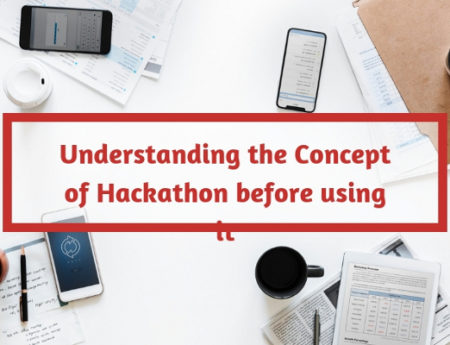Understanding the Concept of Hackathon before using it