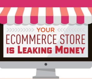 Your Ecommerce Website Is Leaking Money